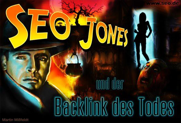 Seo Jones und der Backlink des Todes