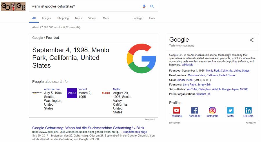 """9b947e3755618f Und die sollte das doch eigentlich wissen. Wenn ich in Googles Suchformular die  Frage """"Wann ist Googles Geburtstag?"""" eintippe, so verrät mir die ..."""